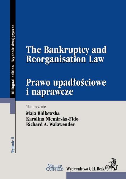 The Bankruptcy and Reorganisation Law. Prawo upadłościowe i naprawcze