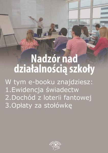 Nadzór nad działalnością szkoły, wydanie czerwiec 2016 r.