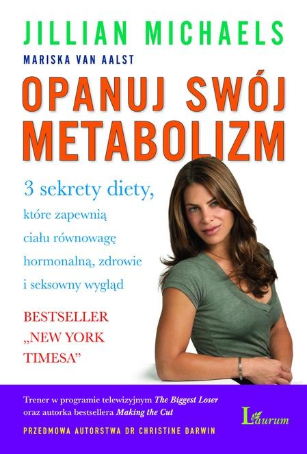Opanuj swój metabolizm - Jillian Michaels