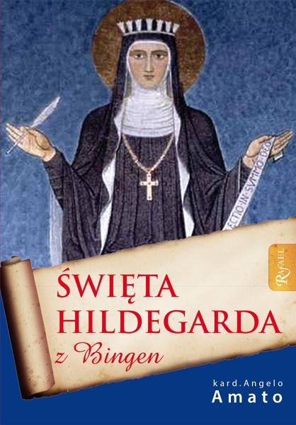 Święta Hildegarda z Bingen