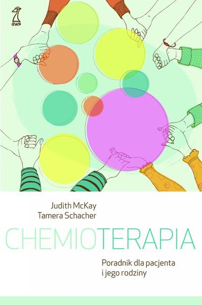 Chemioterapia. Poradnik dla pacjenta i jego rodziny