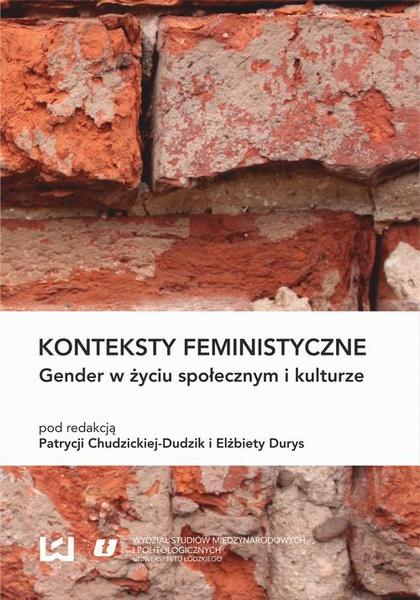 Konteksty feministyczne. Gender w życiu społecznym i kulturze
