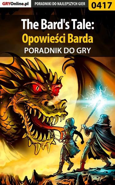 The Bard's Tale: Opowieści Barda - poradnik do gry