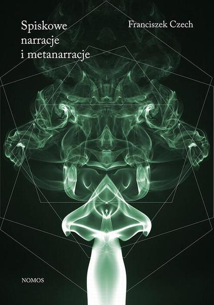 Spiskowe narracje i metanarracje