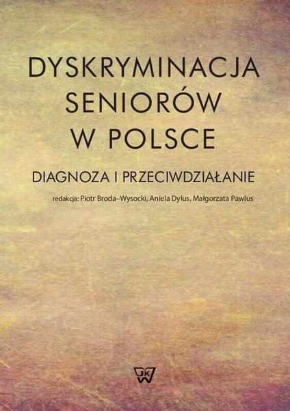 Dyskryminacja seniorów w Polsce