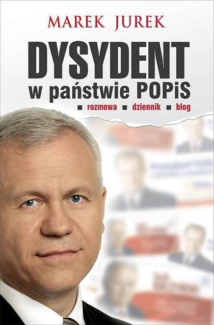 Dysydent w państwie POPiS - Marek Jurek