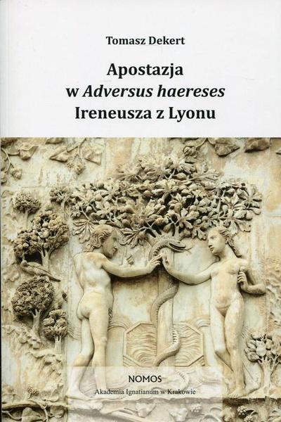 Apostazja w Adversus Haereses Ireneusza z Lyonu