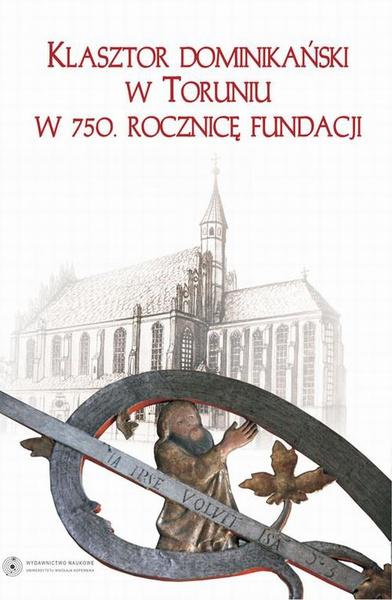 Klasztor dominikański w Toruniu w 750. rocznicę fundacji