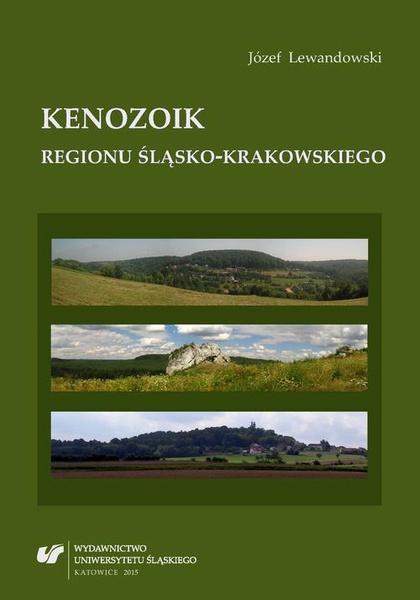 Kenozoik regionu śląsko-krakowskiego