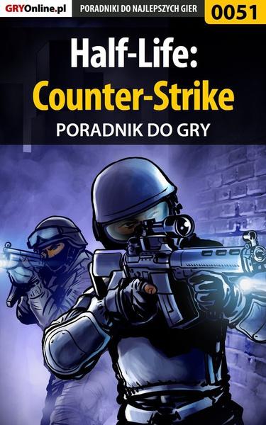 Half-Life: Counter-Strike - poradnik do gry