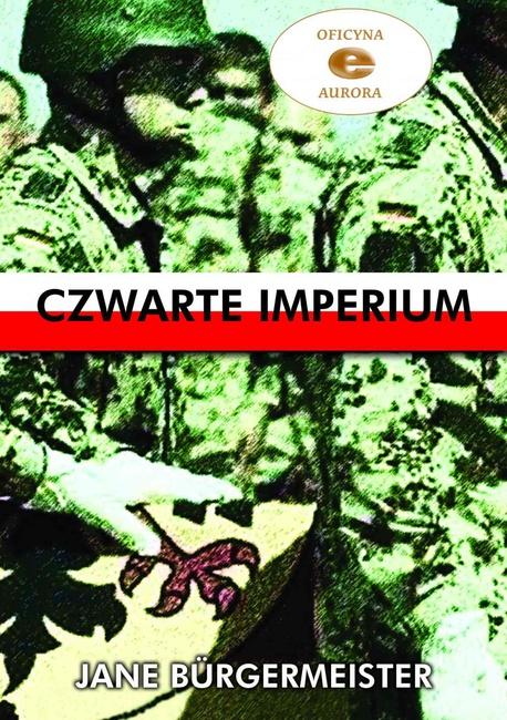 Czwarte Imperium - Jane Burgermeister