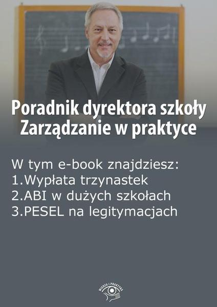 Poradnik dyrektora szkoły. Zarządzanie w praktyce, wydanie luty 2015 r.