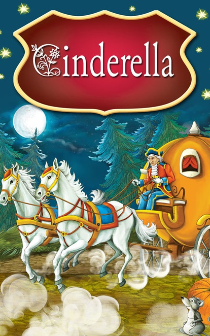Cinderella. Fairy Tales - Peter L. Looker