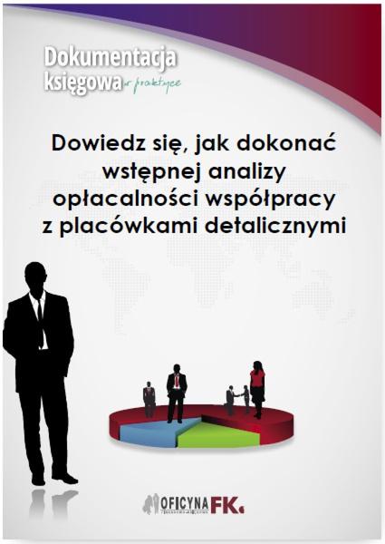Dowiedz się, jak dokonać wstępnej analizy opłacalności współpracy z placówkami detalicznymi