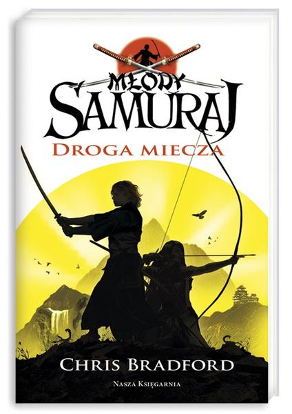 Młody samuraj. Tom 2. Droga miecza