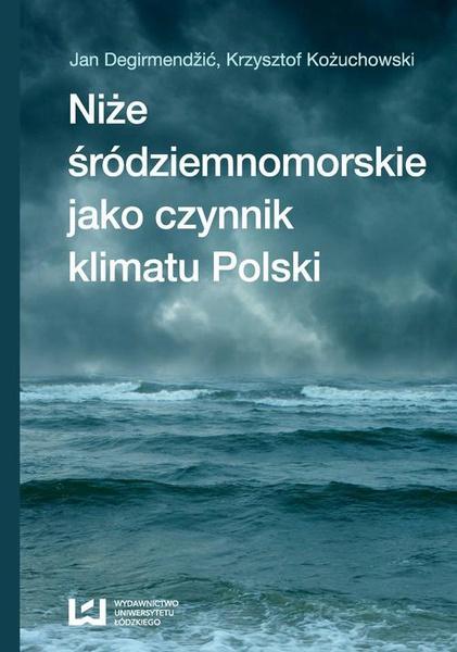 Niże śródziemnomorskie jako czynnik klimatu Polski