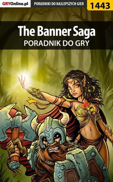 The Banner Saga - poradnik do gry