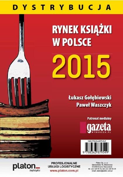 Rynek ksiązki w Polsce 2015. Dystrybucja