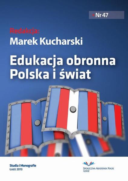 Edukacja obronna. Polska i świat