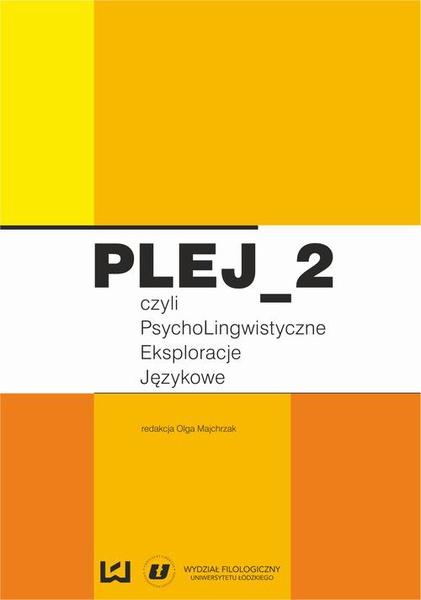 PLEJ_2, czyli psycholingwistyczne eksploracje językowe