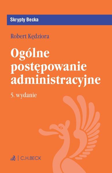 Ogólne postępowanie administracyjne. Wydanie 3