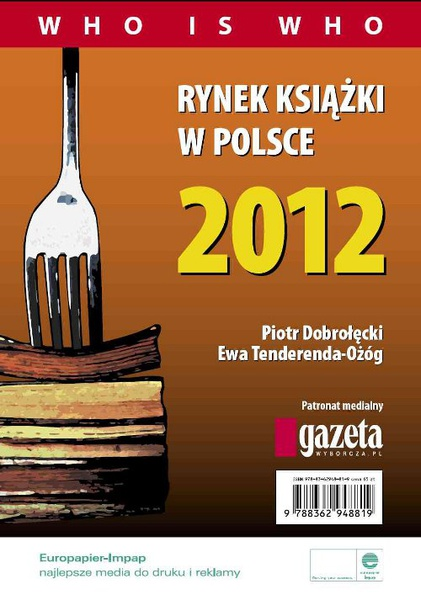 Rynek książki w Polsce 2012. Who is who
