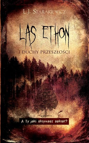 Las Ethon i duchy przeszłości