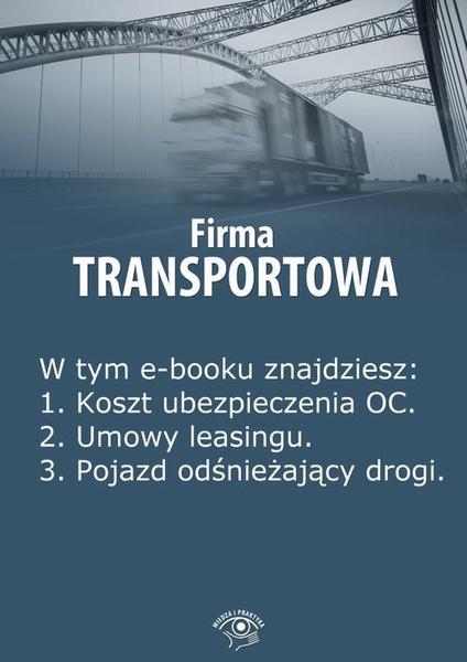 Firma transportowa, wydanie luty 2014 r.