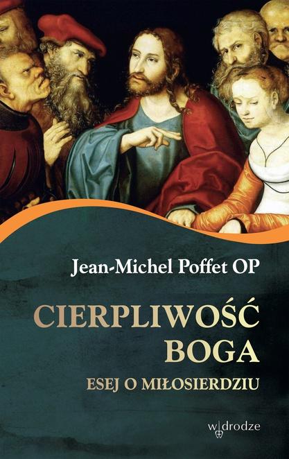 Cierpliwość Boga - Jean-Michel Poffet Op