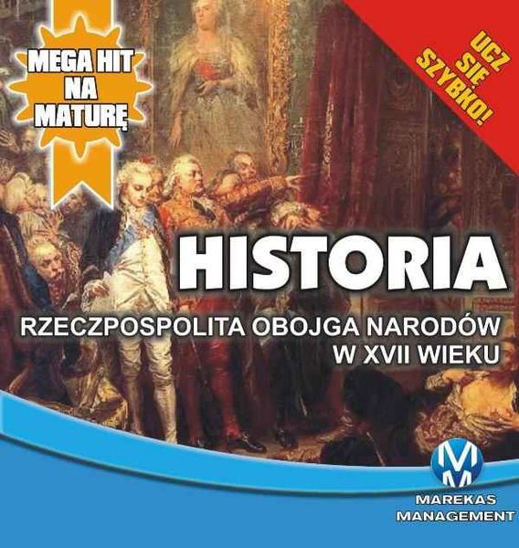 Historia 6. Rzeczpospolita Obojga Narodów w XVII wieku
