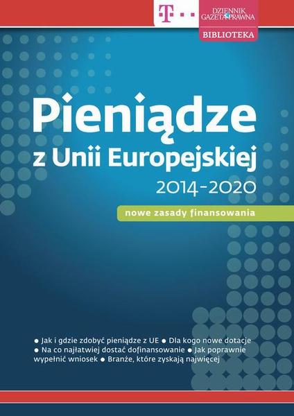 Pieniądze z Unii Europejskiej 2014-2020 – nowe zasady finansowania