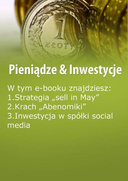 Pieniądze & Inwestycje, wydanie maj-czerwiec 2016 r.