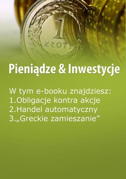Pieniądze & Inwestycje, wydanie sierpień 2015 r.