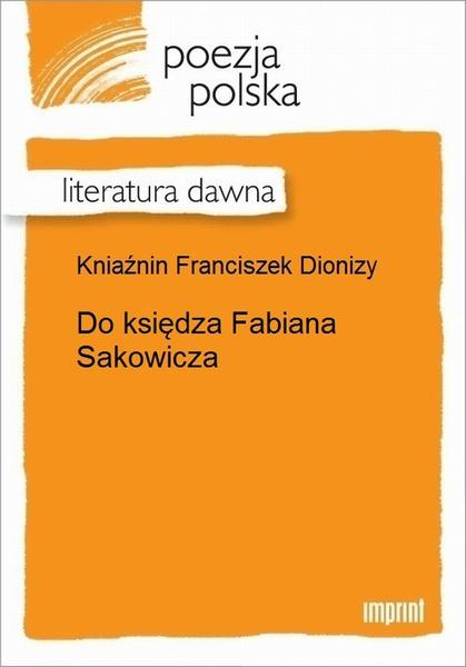 Do księdza Fabiana Sakowicza