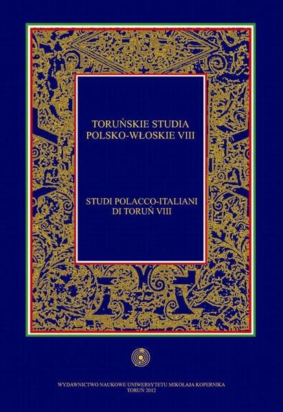 Toruńskie studia polsko-włoskie (Studi pollaco-italiani di Toruń) VIII
