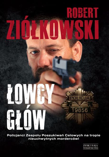 Łowcy głów - Robert Ziółkowski
