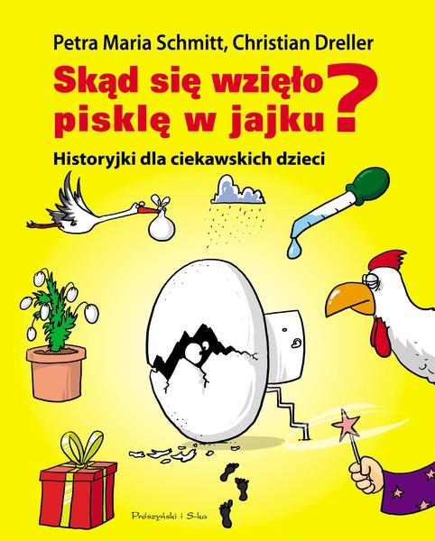 Skąd się wzięło pisklę w jajku?