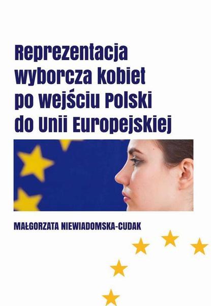 Reprezentacja wyborcza kobiet  po wejściu Polski do Unii Europejskiej