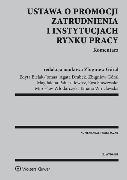 Ustawa o promocji zatrudnienia i instytucjach rynku pracy. Komentarz