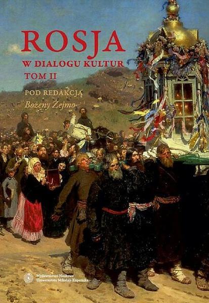 Rosja w dialogu kultur, tom 2