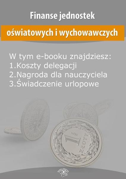 Finanse jednostek oświatowych i wychowawczych, wydanie lipiec 2016 r.