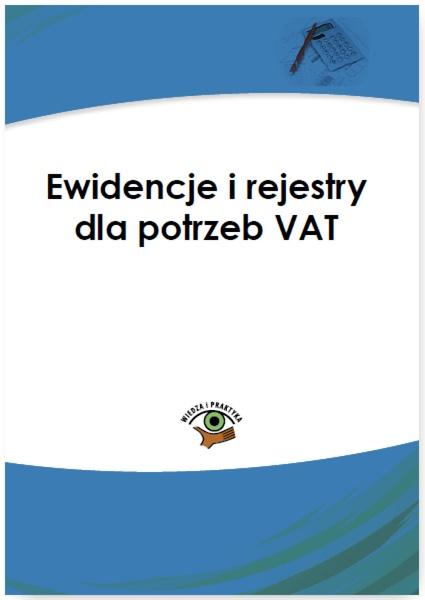 Ewidencje i rejestry dla potrzeb VAT