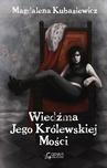 ebook Wiedźma Jego Królewskiej Mości - Magdalena Kubasiewicz