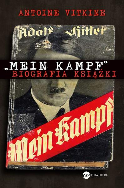 Mein Kampf Biografia książki