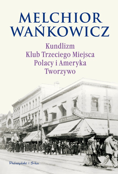Kundlizm, Klub Trzeciego Miejsca, Polacy i Ameryka, Tworzywo