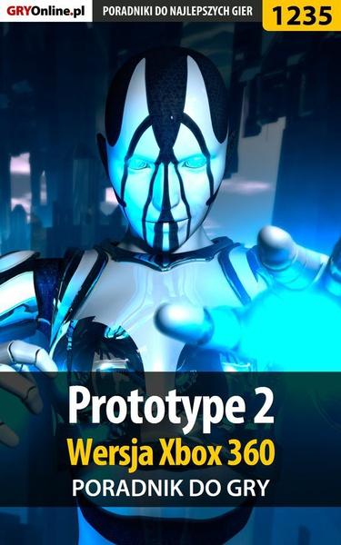 Prototype 2 - Xbox 360 - poradnik do gry