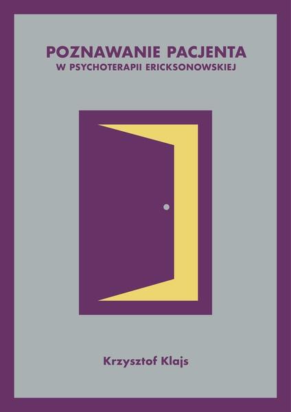 Poznawanie pacjenta w psychoterapii ericksonowskiej