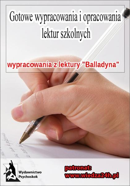 """Wypracowania. Juliusz Słowacki   """"Balladyna"""""""