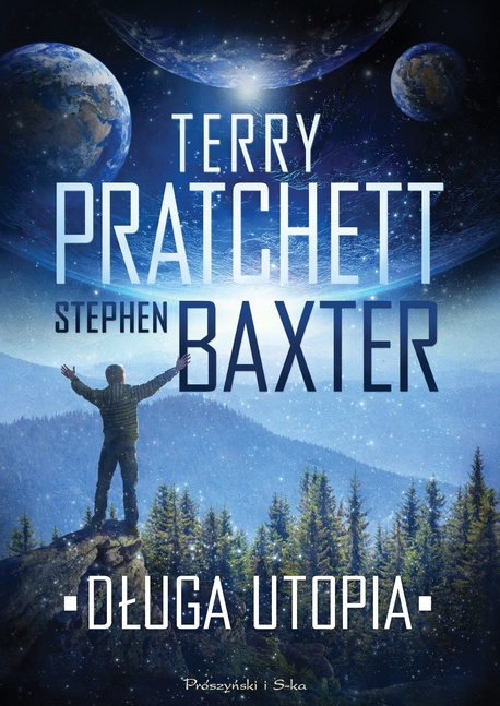 Długa utopia - Terry Pratchett,Stephen Baxter