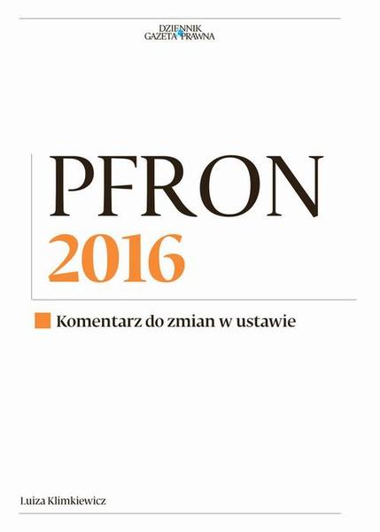 PFRON 2016. Komentarz do zmian w ustawie